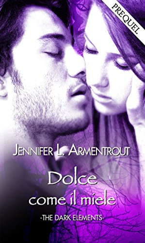 La serie The Dark Elements di Jennifer L. Armentrout. Volumi e ordine di lettura.
