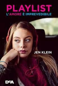 Playlist. L'amore è imprevedibile di Jen Klein. Recensione.
