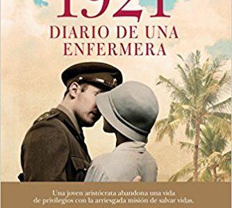 Segnalazione. Romanzi in lingua originale. 1921. Diario de una enfermera di Eligio R. Montero. La versione letteraria di Tiempos de Guerra.