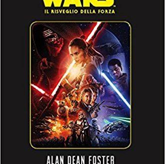 Star Wars Il risveglio della forza. di Alan Dean Foster. Recensione.