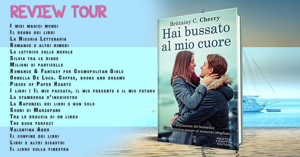 Review Tour di Hai bussato al mio cuore di Brittainy C. Cherry.
