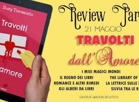 Review Party. Travolti dall'amore di Susy Tomasiello.