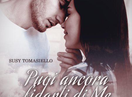 Puoi ancora fidarti di me: Segnalazione della novella di Susy Tomasiello, dal 21 dicembre nei migliori store online