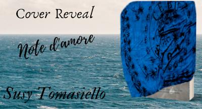 Note d'amore: La Cover Reveal dell'ultimo libro di Susy Tomasiello