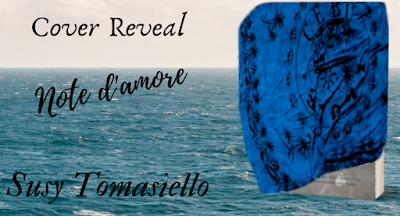 Note d'amore: La Cover Reveal dell'ultimo libro di Susy Tomasiello