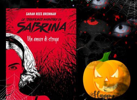 Le terrificanti avventure di Sabrina Un amore di strega:la mia lettura di Halloween