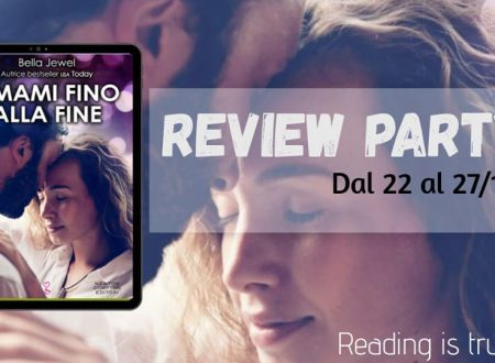 Amami fino alla fine di Bella Jewel: Review Party