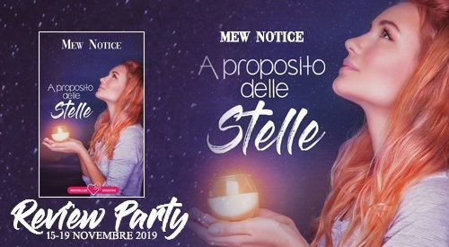 A proposito delle stelle di Mew Notice: Review Party