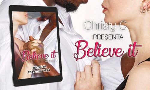 Belive it  di Christy C: Cover Reveal