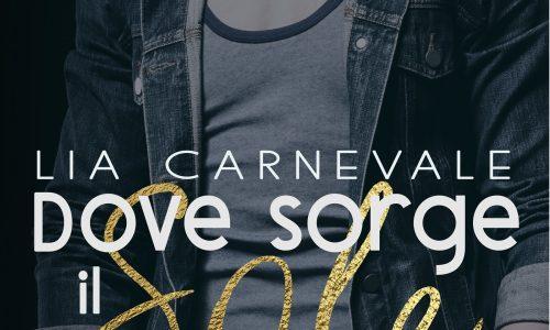 Dove sorge il sole – Una nuova alba: Cover Reveal dei romanzi di Lia Carnevale