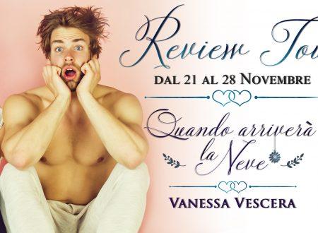 Quando arriverà la neve di Vanessa Vescera: Review Tour