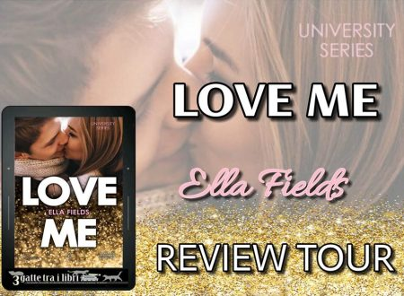 Love Me di Ella Fields : Review Tour