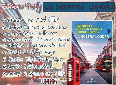 La nostra Londra di Simonetta Agnello Hornby e George Hornby: Review Party