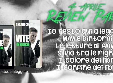 Vite in bilico di Charlie Cochet: Review Party