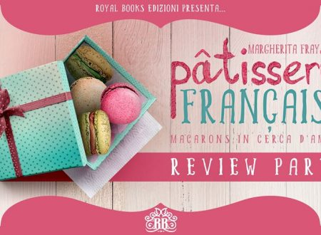 Pâtisserie Française. Macarons in cerca d'amore di Margherita Fray : Review Party