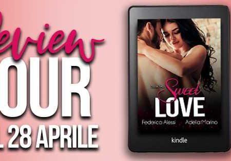 Sweet Love di Federica Alessi e Adelia Marino: Review Tour