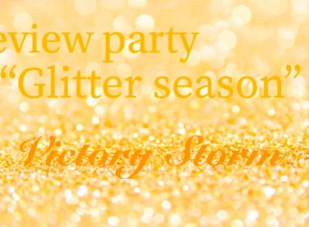 Glitter Season di Victory Storm: Review Party