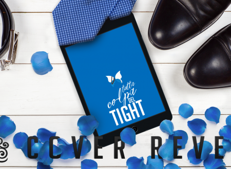 Tutta colpa del tight di Silvia Calandra: Cover Reveal