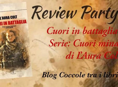 Cuori in battaglia di L' Aura Colt : Review Party