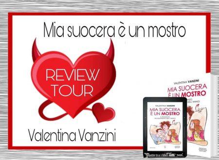 Mia suocera è un mostro di Valentina Vanzini : Review Tour
