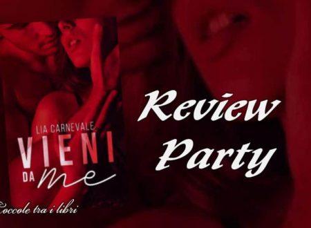 Vieni da me di Lia Carnevale: Review Party