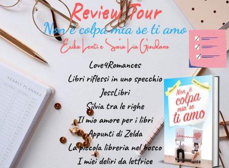 Non è colpa mia se ti amo di Erika Lenti e Sara Lia Giordano: Review Tour