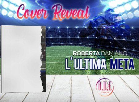 L'ultima meta di Roberta Damiano: Cover reveal