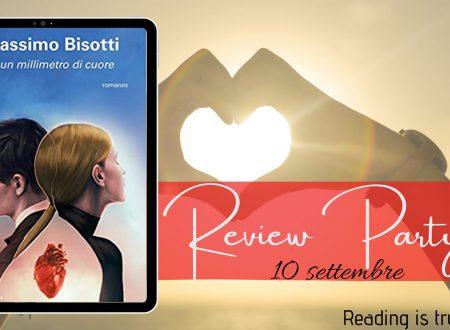 A un millimetro di cuore di Massimo Bisotti: Review Party