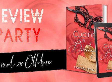 Cucina e Burlesque di Gioia De Bonis: Review Party