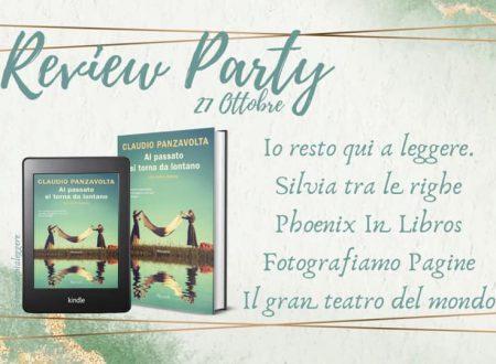 Al passato si torna da lontano – Una storia italiana di Claudio Panzavolta: Review Party