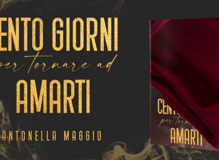 Cento giorni per tornare ad amarti di Antonella Maggio: Cover Reveal