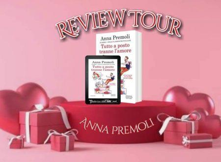 Tutto a posto tranne l'amore di Anna Premoli – Recensione : Review Tour