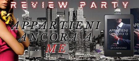 Appartieni ancora a me di Lia Carnevale – Recensione: Review Party