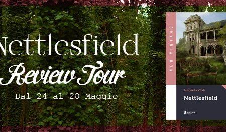 Nettlesfield di Antonella Vitali – Recensione: Review Tour